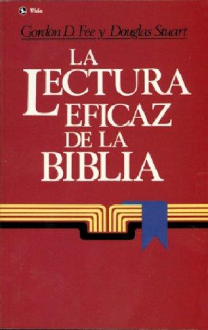 9780829710106: Lectura Eficaz de la Biblia, La