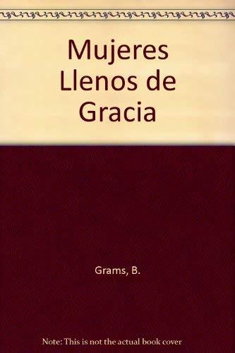 9780829712605: Mujeres Llenos de Gracia