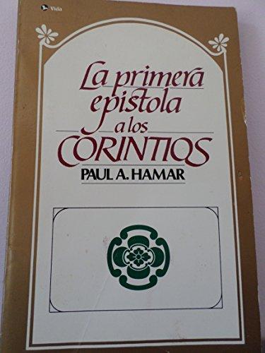 9780829713022: La Primera Epistola a Los Corintios