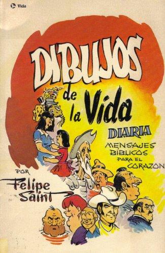 9780829713381: Dibujos de la Vida Diaria: Mensajes Bíblicos Para El Corazon