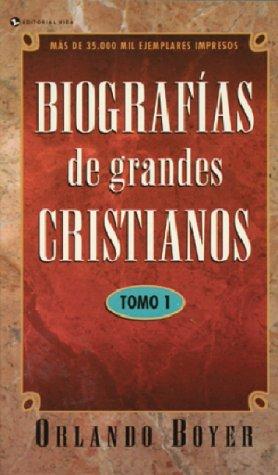 9780829713428: Biografias de Grandes Cristianos (Heroes of the Faith (Vida Spanish))