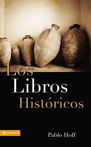 Los Libros Hist Ricos: Dios y Su: Pablo Hoff