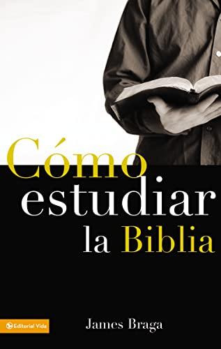 9780829713688: Como Estudiar La Biblia