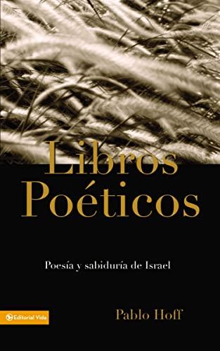 9780829715101: Libros Poeticos: Poesia y Sabiduria de Israel