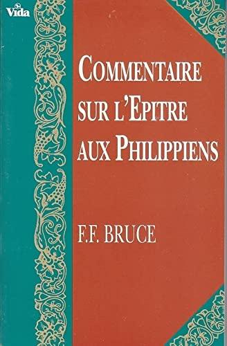 9780829715729: Commentaire sur l'Epitre aux Philippiens (in French)