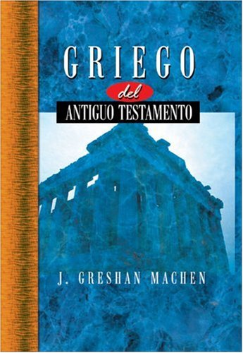 9780829716825: Griego del Nuevo Testamento = New Testament Greek for Beginners