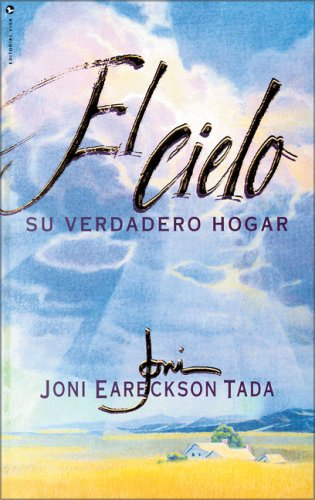 9780829716900: El Cielo: Su Verdadero Hogar
