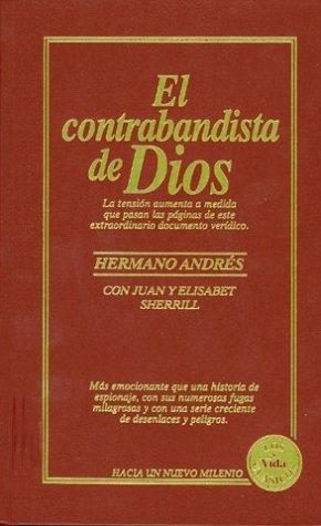 9780829716979: El Contrabandista de Dios/ God's Smuggler