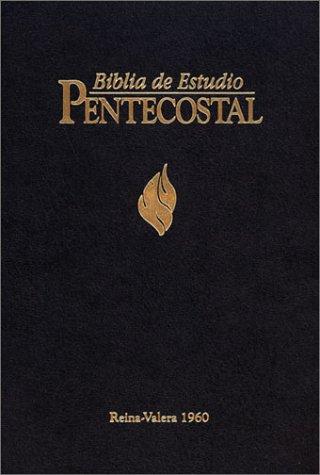 9780829718126: Biblia De Estudio Pentecostal (Spanish Pentecostal Study Bible)