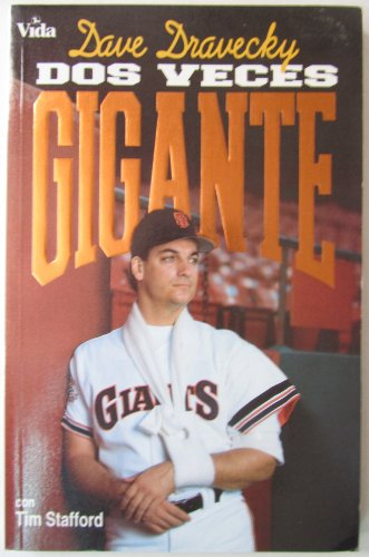 DOS Veces Gigante (0829718303) by Dave Dravecky