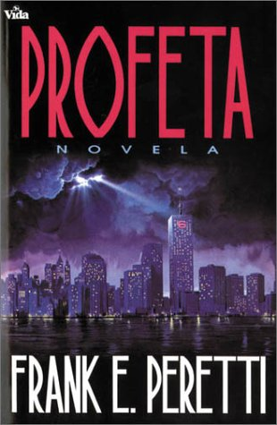 Profeta (0829718400) by Frank E. Peretti