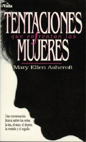 9780829718454: Tentaciones Que Enfrentan Las Mujeres/Temptations Women Face: Honest Talk About Jealousy, Anger, Sex, Money, Food, Pride