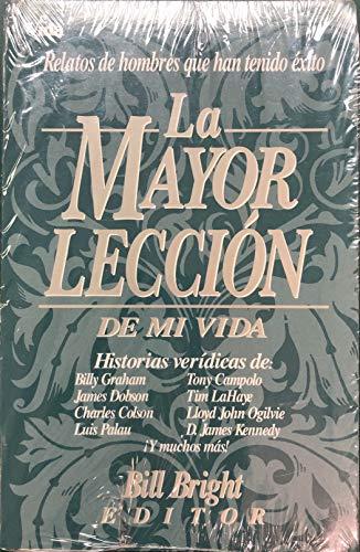9780829718478: La Mayor lección de mi vida (Spanish Edition)