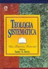 9780829718546: Teologia Sistematica by Horton S.; Horton Stanley