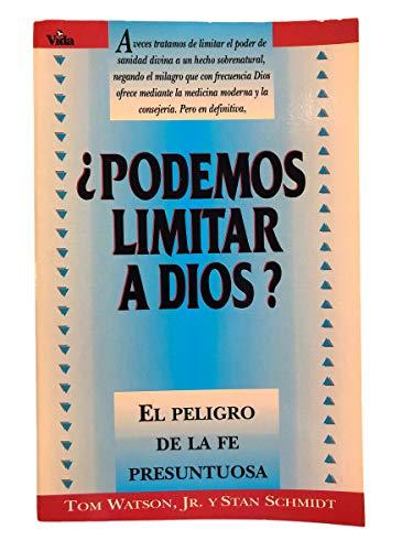 9780829719291: Podemos limitar a Dios? El peligro de la fe presuntuosa