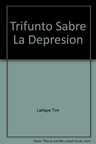 Trifunto Sabre La Depresion (0829719318) by Tim LaHaye