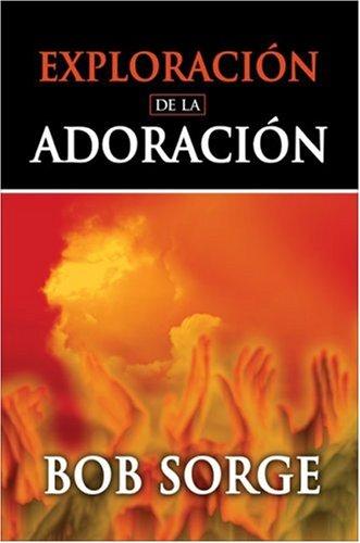 9780829719444: Exploracion de adoracion / Exploration of worship: Guia De Estudio / Study Guide