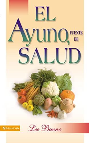 9780829719482: El Ayuno, Fuente De Salud
