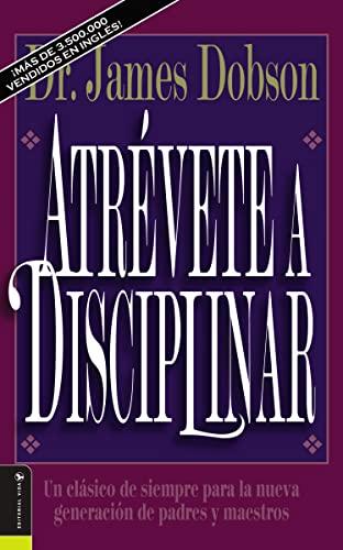 9780829719505: Atrévete a disciplinar (nueva edición)