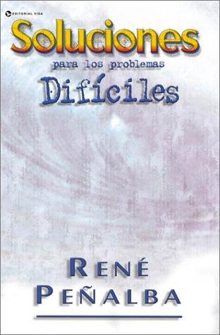 9780829719772: Soluciones para los Problemas Difíciles