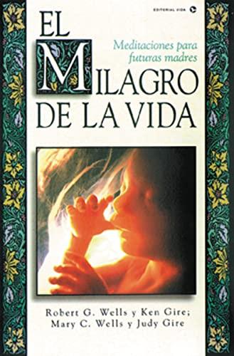 9780829719833: El Milagro de La Vida: Meditaciones Para Futuras Madres = Miracle of Life