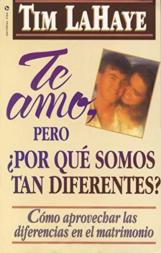 9780829719895: Te Amo, pero, por qué Somos tan Diferentes?