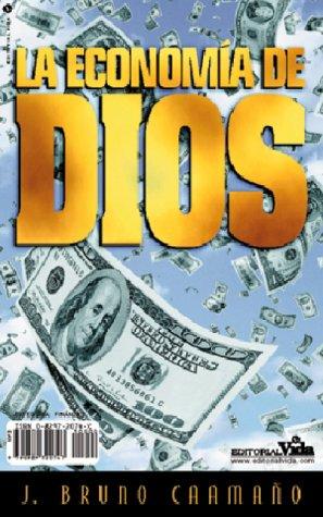 9780829720747: Economía de Dios, La