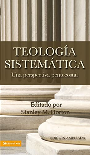 9780829721454: Teologia Sistematica: Una Perspectiva Pentecostal = Systematic Theology