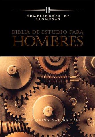 9780829721737: Biblia De Estudio Para Hombres: Cumplidores De Promesas : Version Reina-Valera 1960