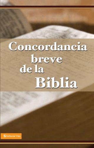 9780829721751: Concordancia Breve de la Biblia Rvr-60 = Spanish Brief Concorance Rvr-60