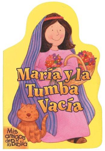 9780829724882: María y la Tumba Vacía