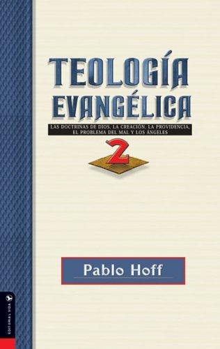 9780829728828: Teología Evangelica, Tomo 2