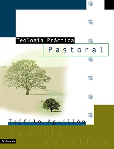 9780829728941: Teología Práctica Pastoral