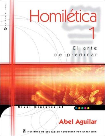 9780829732573: Homilectica I: El Arte de Predicar / Homilectics