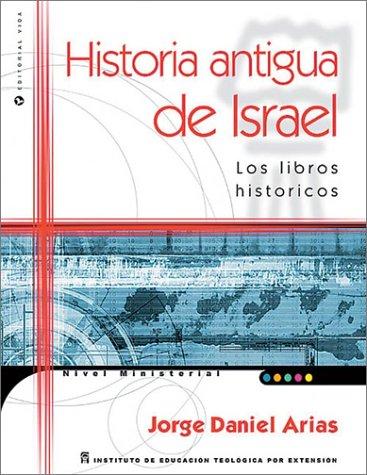 9780829732689: Historia Antigua de Israel: Los Libros Historicos