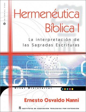 9780829732719: Hermeneutica Biblica: La Interpretacion de las Sagradas Escrituras