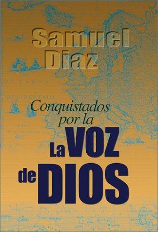 9780829732917: Conquistados Por la Voz de Dios