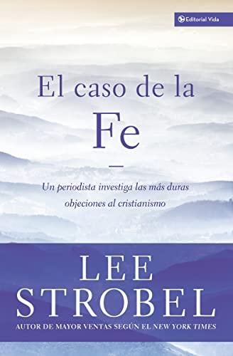 9780829732993: Caso de la Fé, El