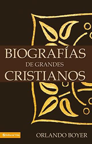 9780829733587: Biografias de Grandes Cristianos