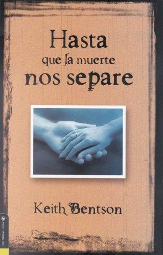 9780829733990: Hasta Que La Muerte Nos Separe