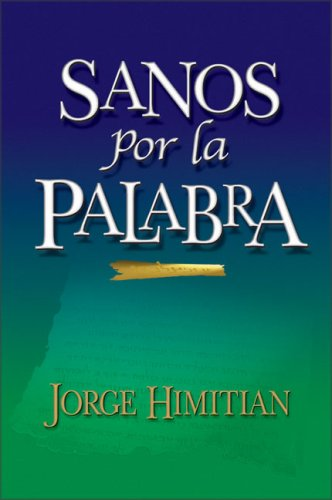 9780829734034: Sanos por La Palabra/ Healed by the Power