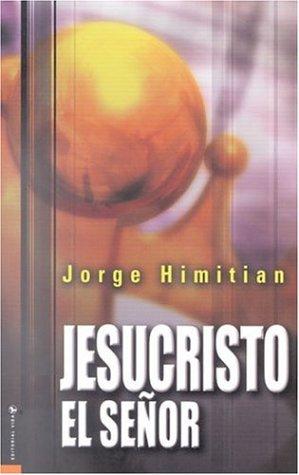 9780829734218: Jesucristo es el senor / Jesus Christ is the lord