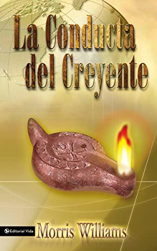 9780829734614: La Conducta del Creyente