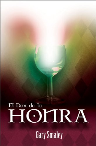 9780829734713: El Don de la Honra (Spanish Edition)
