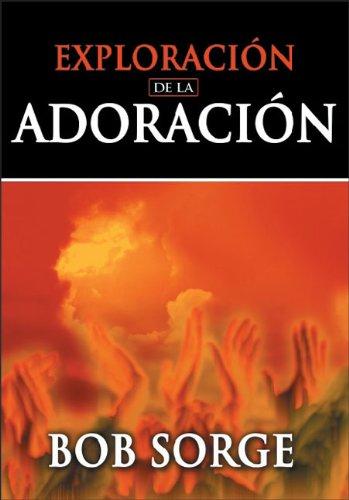 9780829734799: Exploracion de La Adoracion
