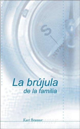 9780829735178: La brújula de la familia (Spanish Edition)