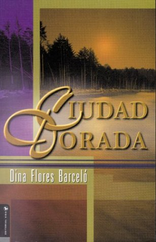 9780829735185: Ciudad Dorada / The Golden City