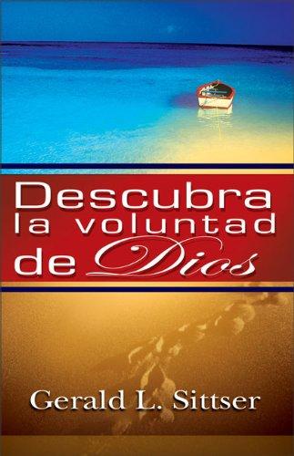 9780829735680: Descubra la Voluntad de Dios: Como Hacer Cada Decision Con Paz y Confianza