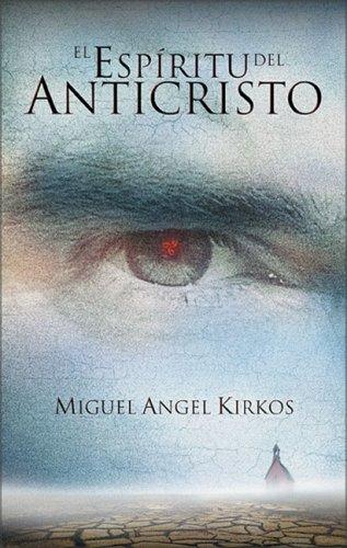 Espiritu del Anticristo, El: Miguel Angel Kircos