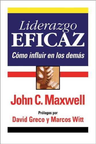 Liderazgo Eficaz (0829736263) by John C. Maxwell